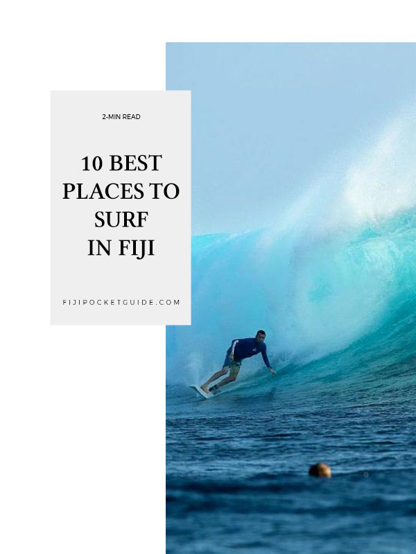 10 Best Places to Surf in Fiji