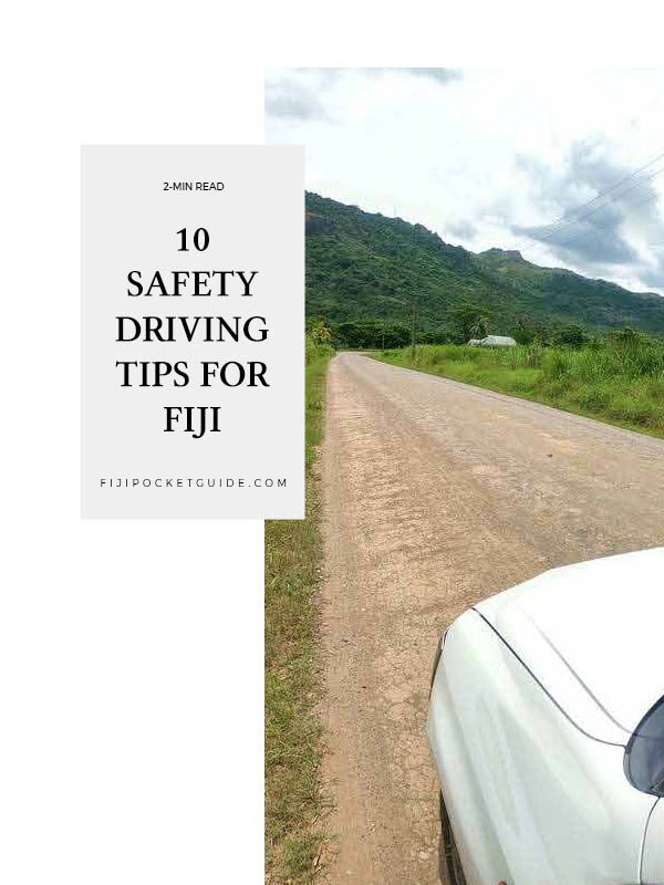 10 Safety Tips for Driving in Fiji