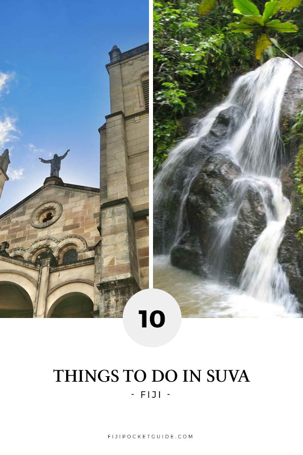 10 Things to Do in Suva
