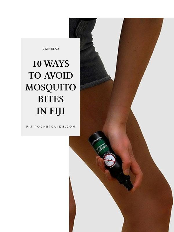 12 Ways to Avoid Mosquito Bites in Fiji