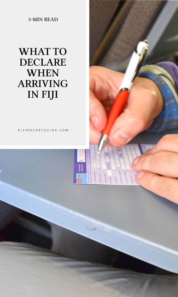 What to Declare When Arriving in Fiji