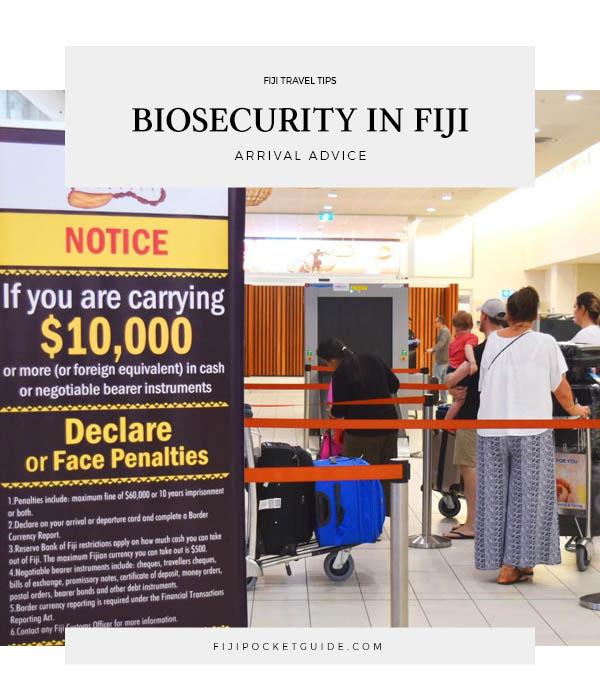 Arrival Advice: Biosecurity & Customs in Fiji