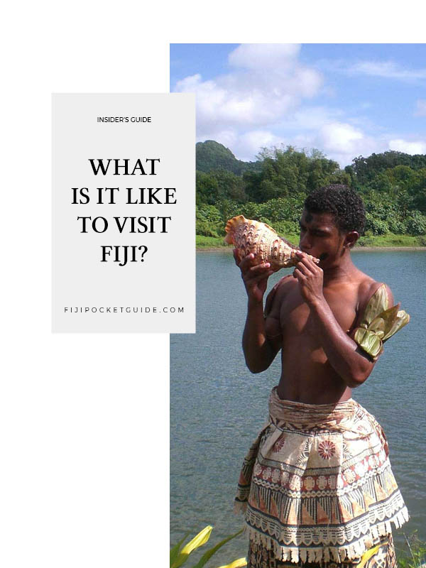 What is it Like to Visit Fiji?