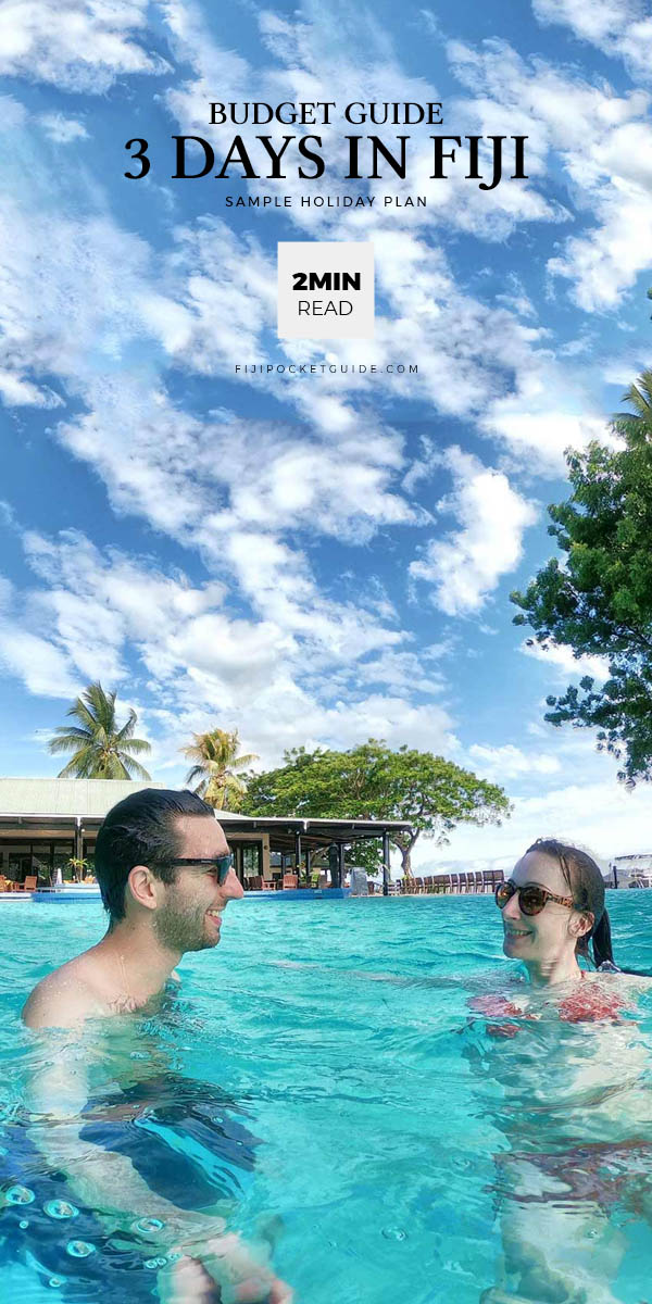 What to Do for 3 Days in Fiji on a Budget
