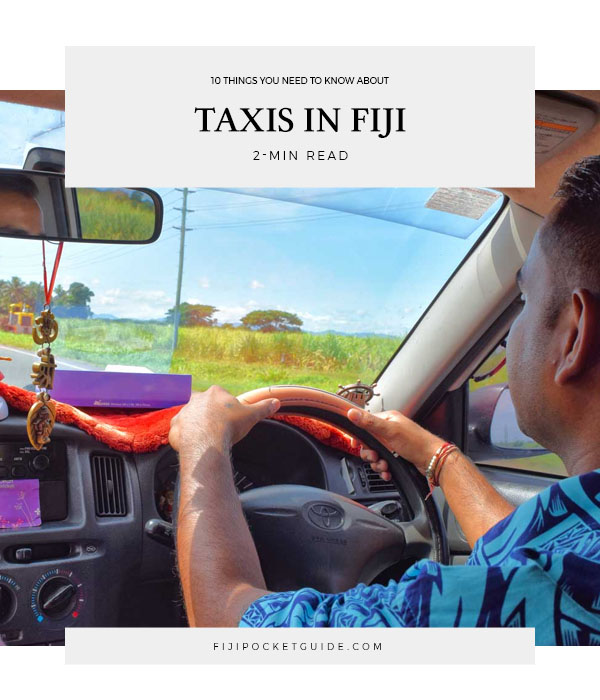 10 Things You Need to Know About Taxis in Fiji