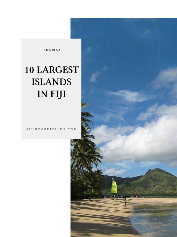 The 10 Largest Islands in Fiji