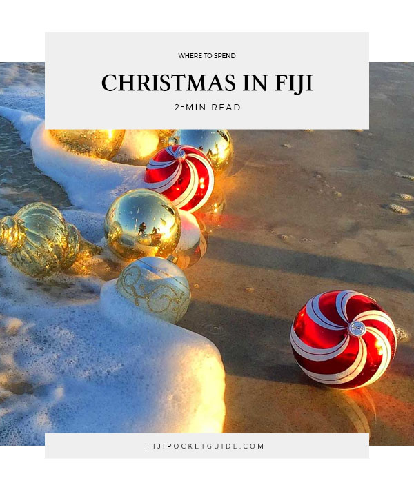 Where to Spend Christmas in Fiji