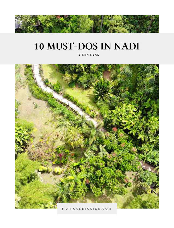 10 Must-Dos in Nadi