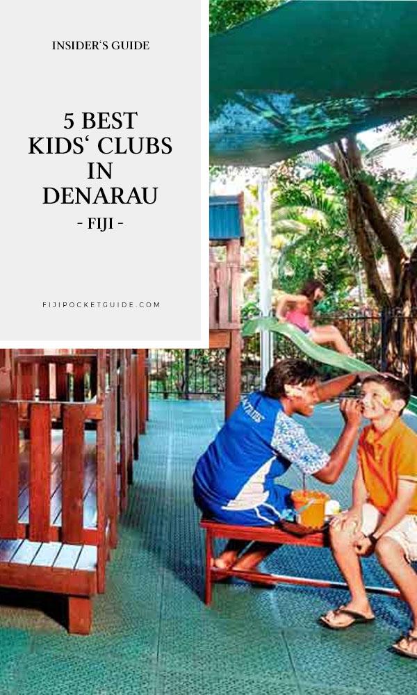 5 Best Kids' Clubs in Denarau