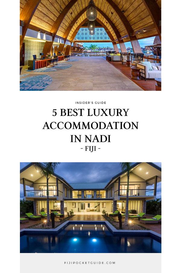 5 Best Luxury Accommodation in Nadi