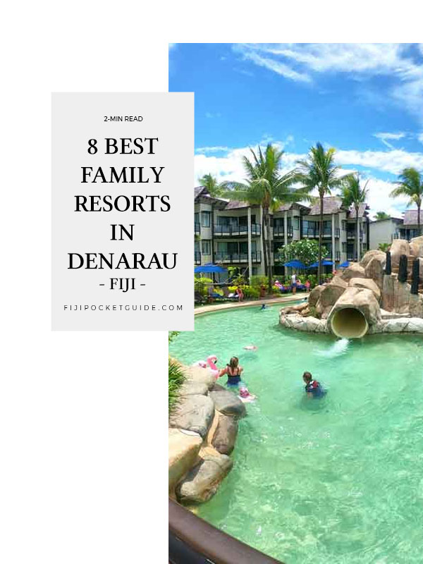 8 Best Family Resorts in Denarau