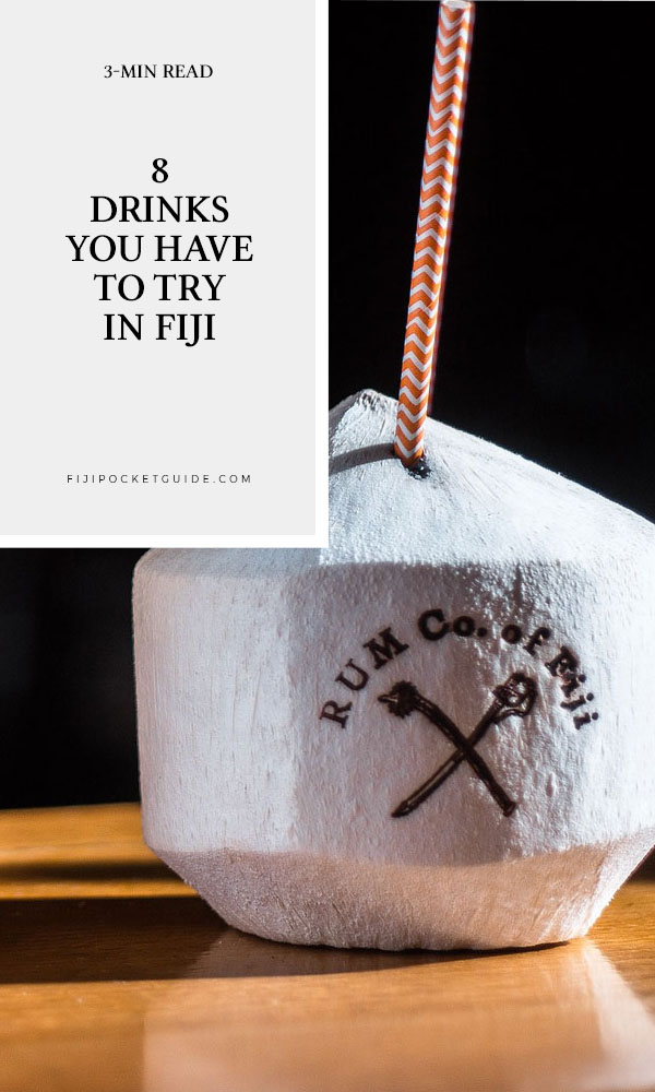 8 Drinks in Fiji You Have to Try