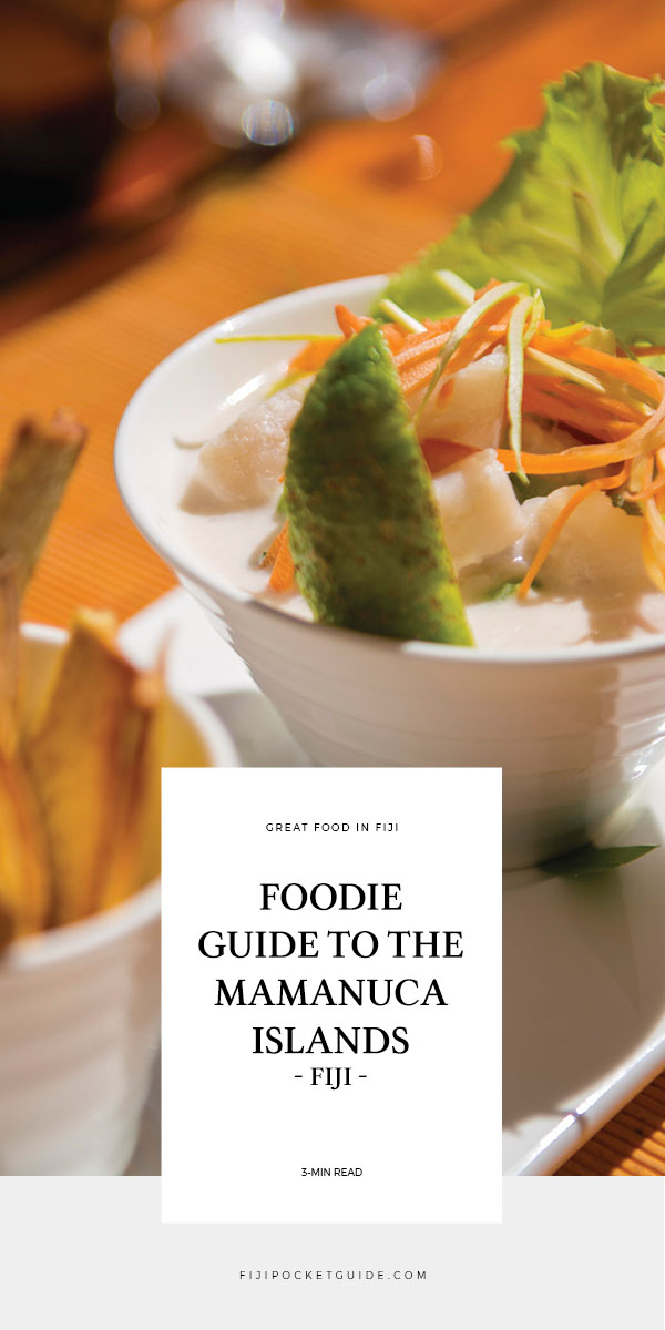 The Foodie Guide to the Mamanuca Islands