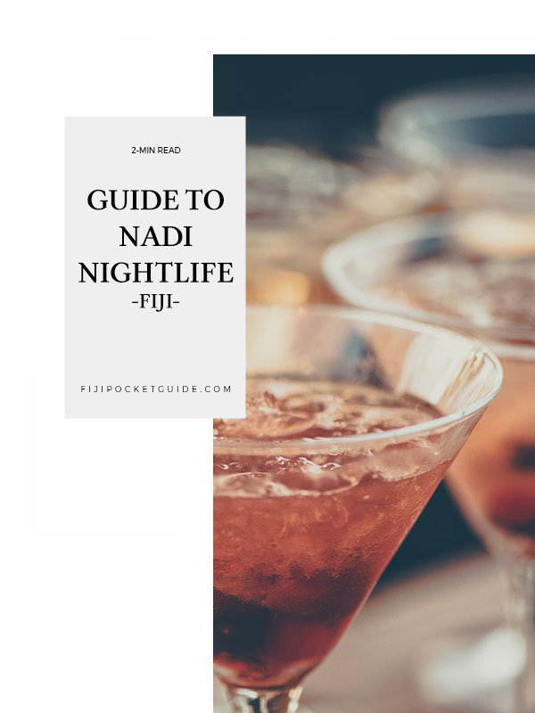 The Ultimate Guide to Nightlife in Nadi