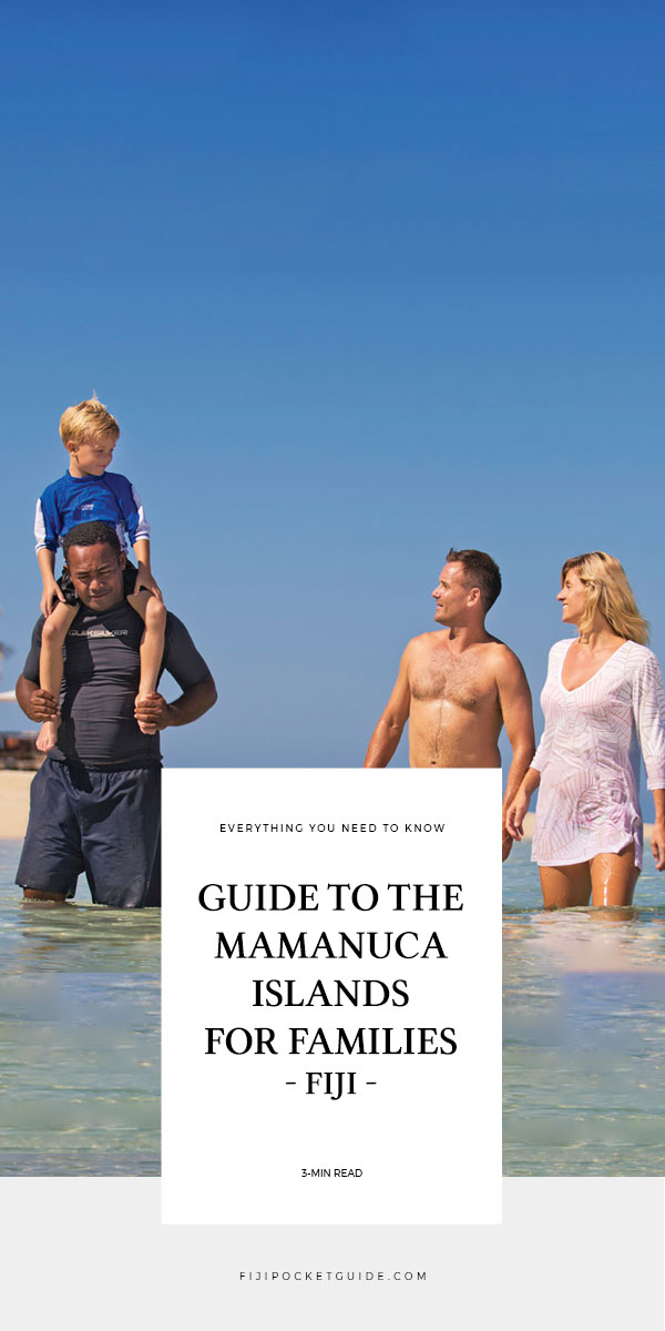 The Guide to the Mamanuca Islands for Families