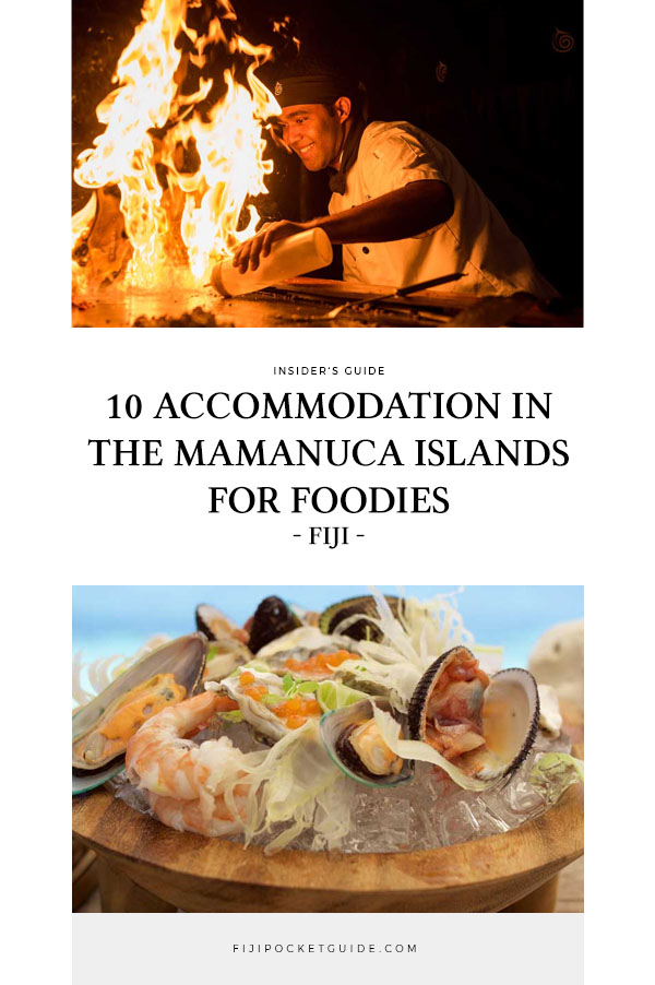 10 Best Accommodation in the Mamanuca Islands for Foodies