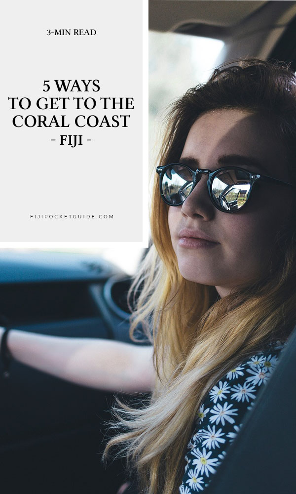5 Ways to Get to the Coral Coast