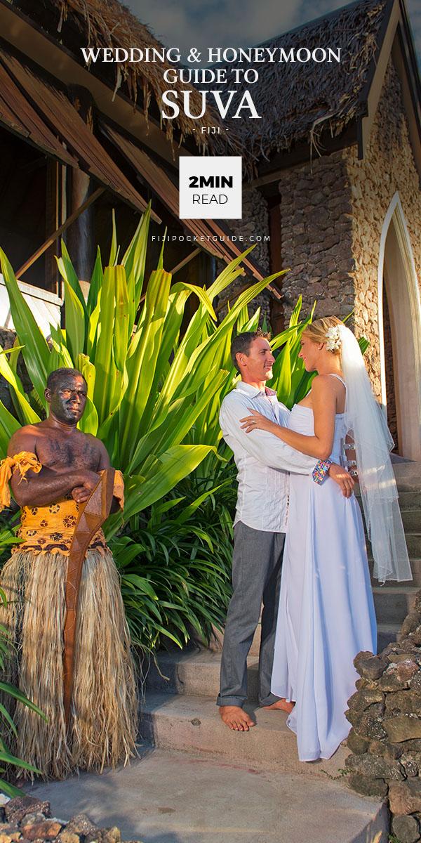 The Wedding & Honeymoon Guide to Suva