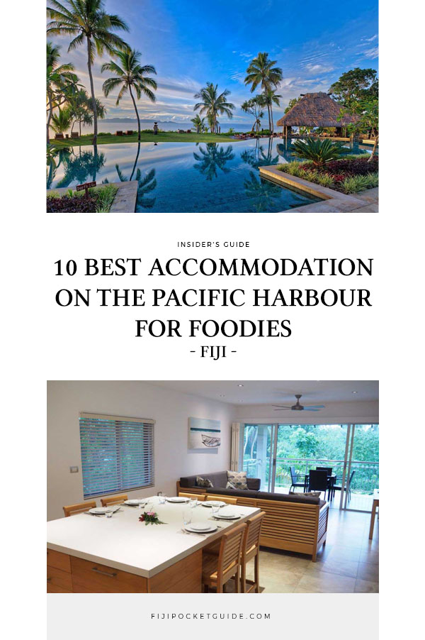10 Best Accommodation on the Pacific Harbour for Foodies