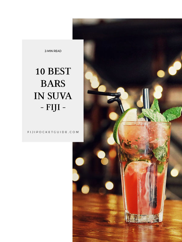 10 Best Bars in Suva