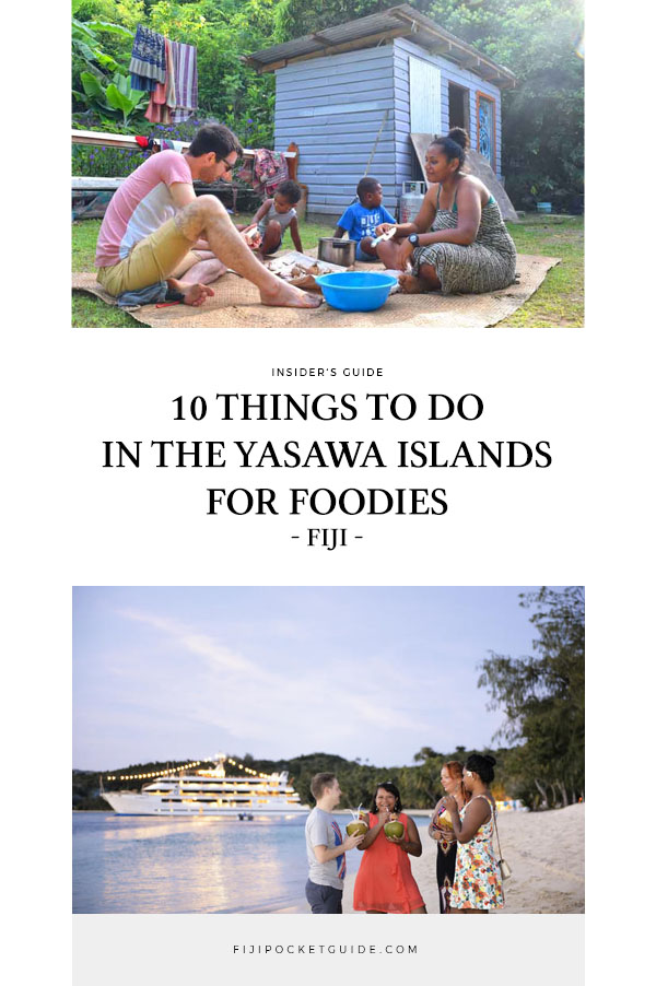 10 Things to Do in the Yasawa Islands for Foodies