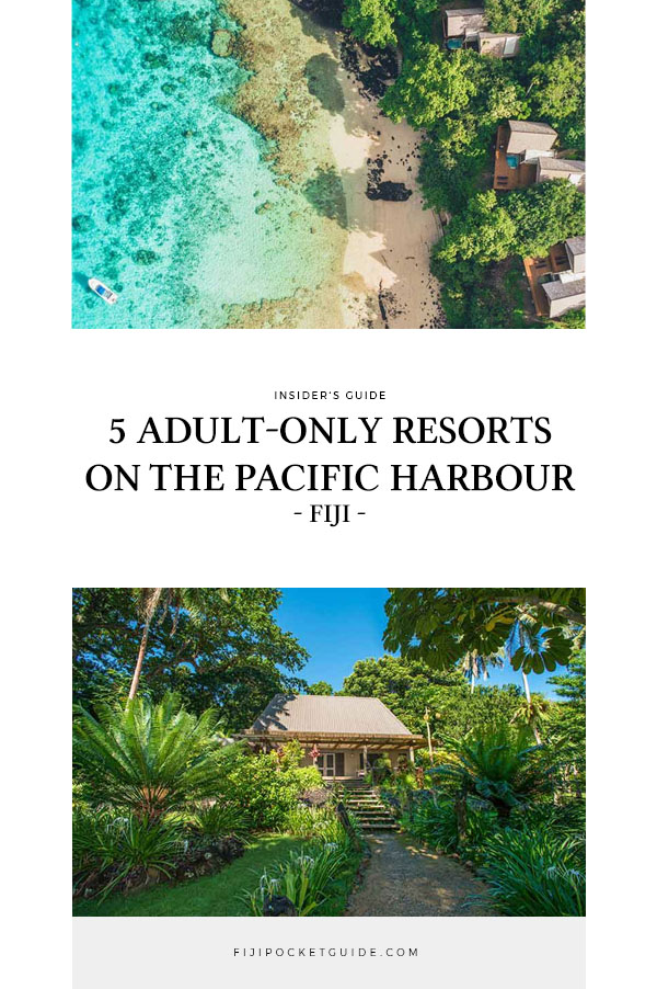 5 Best Adult-Only Accommodation on the Pacific Harbour & Beqa