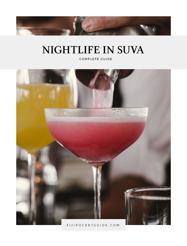 The Ultimate Guide to Suva Nightlife