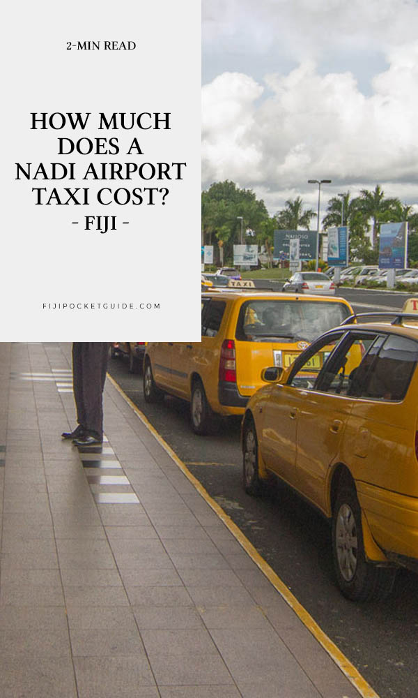 How Much Does a Nadi Airport Taxi Cost?