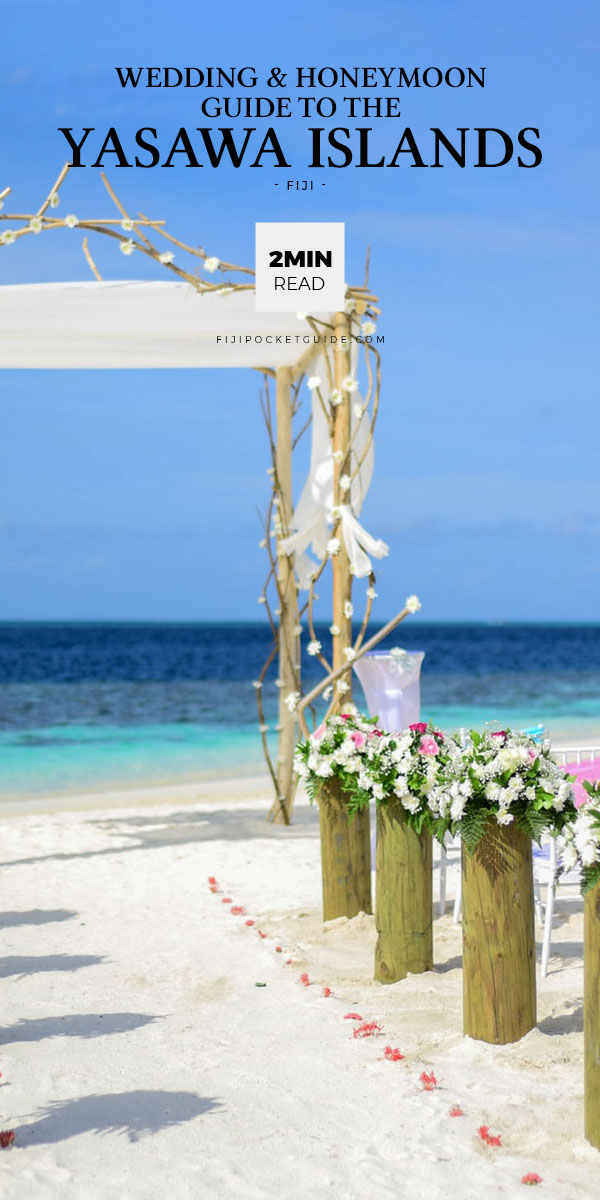The Wedding & Honeymoon Guide to the Yasawa Islands