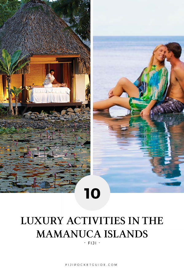 10 Luxury Activities in the Mamanuca Islands