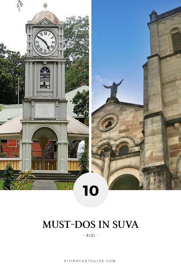 10 Must-Dos in Suva