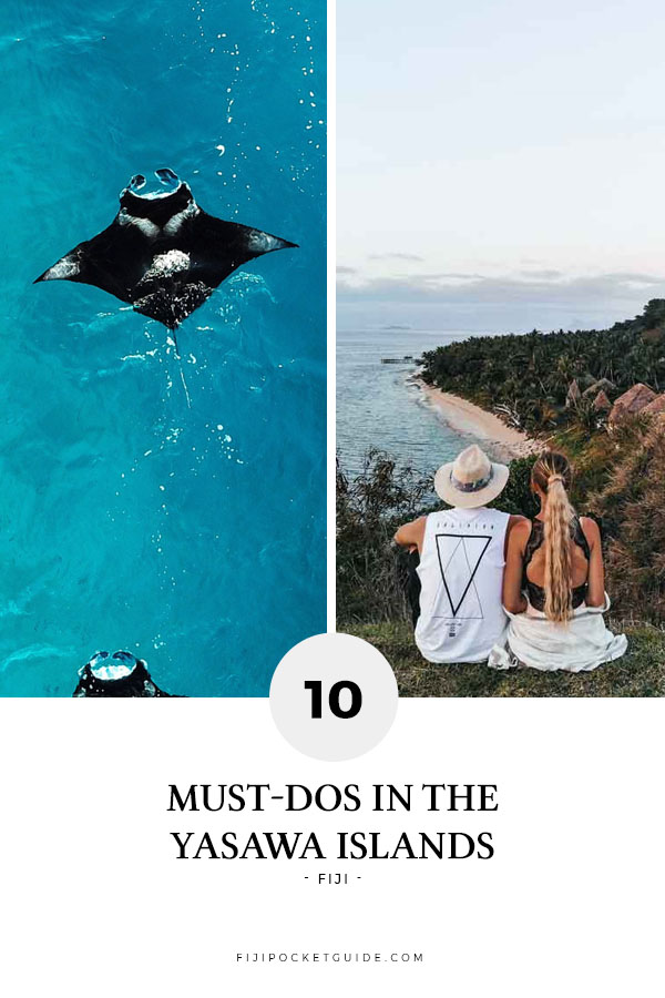 10 Must-Dos in the Yasawa Islands