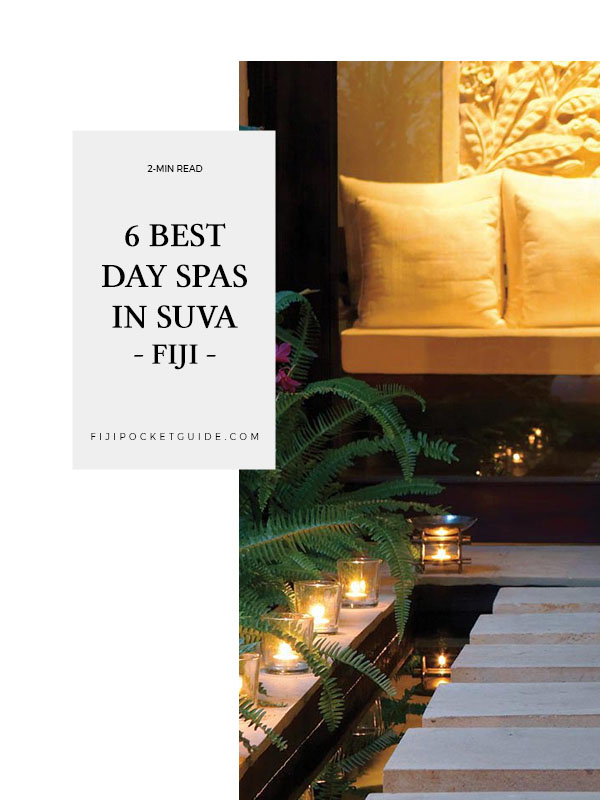6 Best Day Spas in Suva