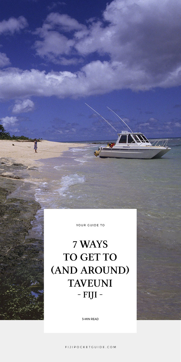 8 Ways to Get to Taveuni (& Get Around Taveuni)