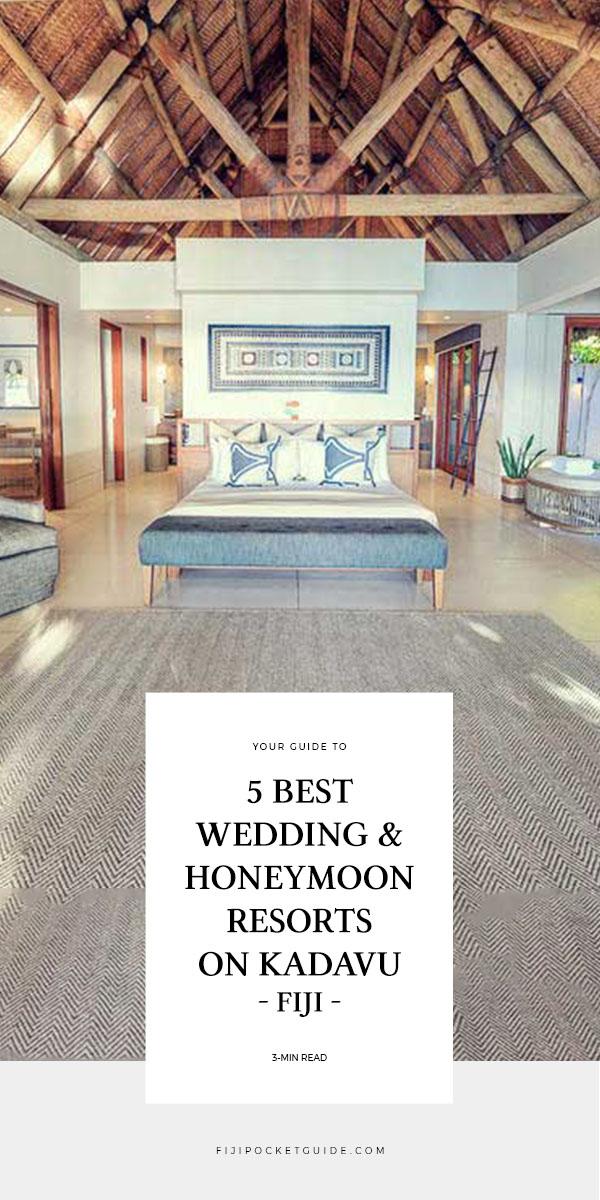 5 Best Wedding & Honeymoon Resorts on Kadavu