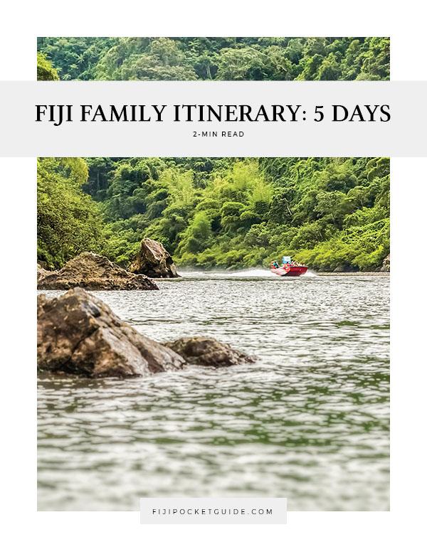 Fiji Family Itinerary: 5 Days