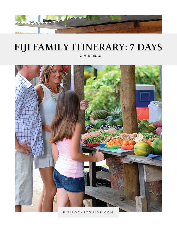 Fiji Family Itinerary: 7 Days
