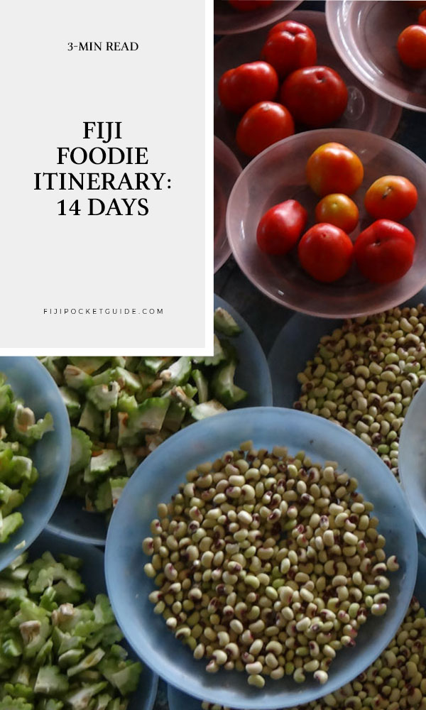 Fiji Foodie Itinerary: 14 Days