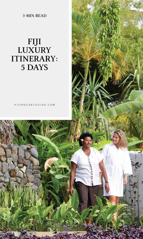 Fiji Luxury Itinerary: 5 Days