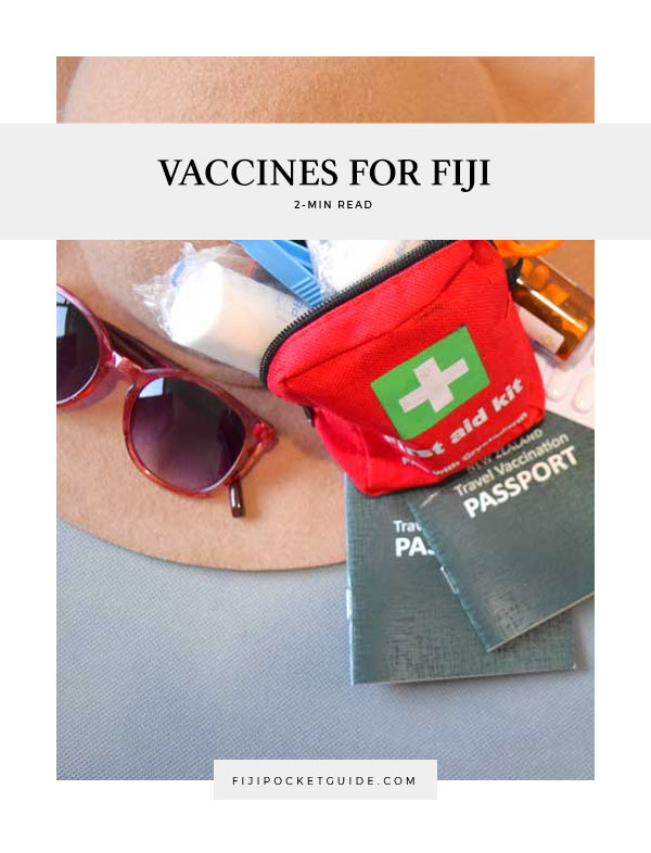 Do You Need Vaccines to Travel to Fiji?