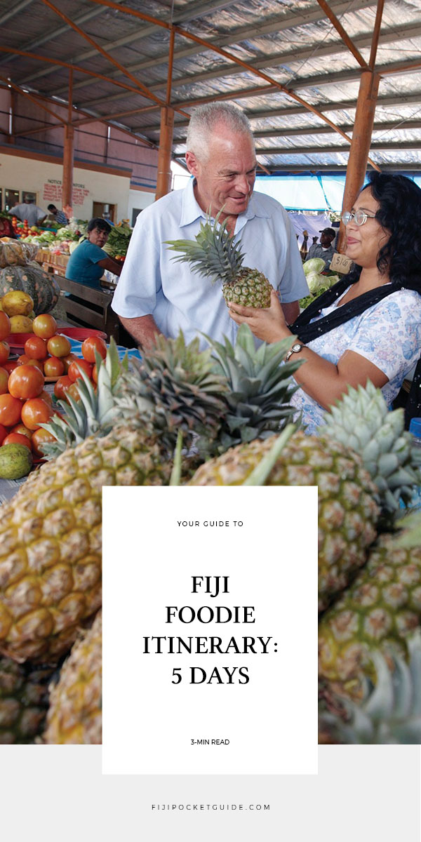 Fiji Foodie Itinerary: 5 Days