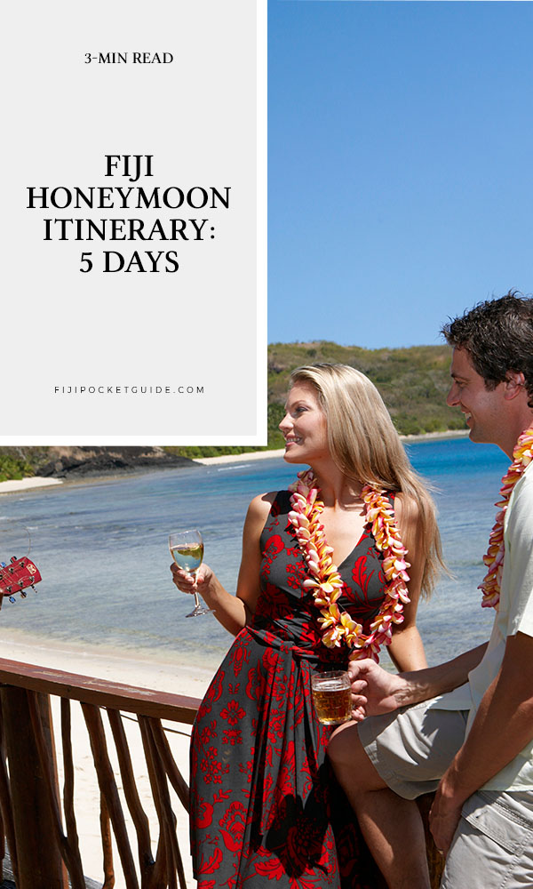 Fiji Honeymoon Itinerary: 5 Days