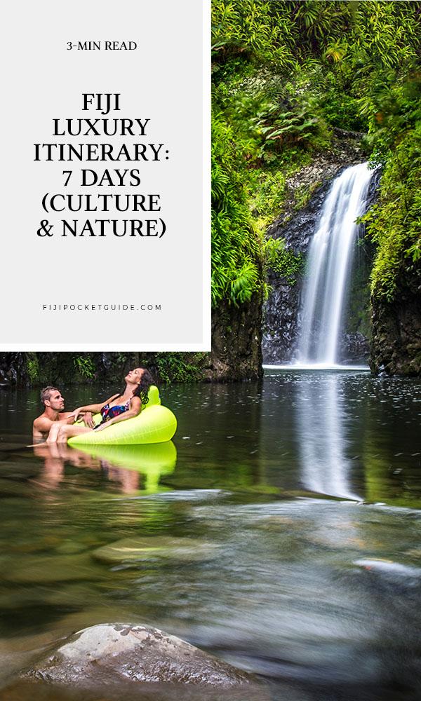 Fiji Luxury Itinerary: 7 Days (Culture & Nature)