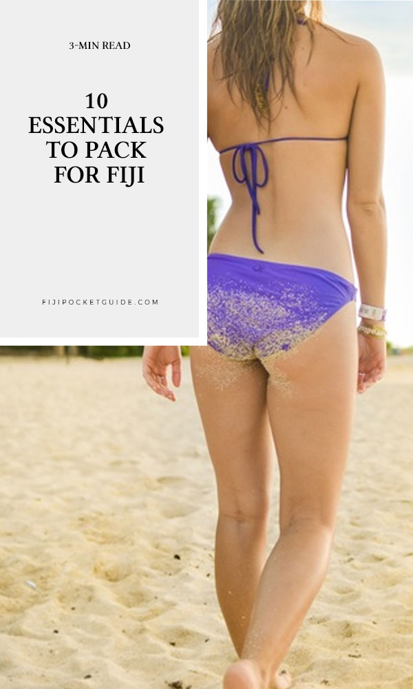 10 Essentials to Pack for Fiji