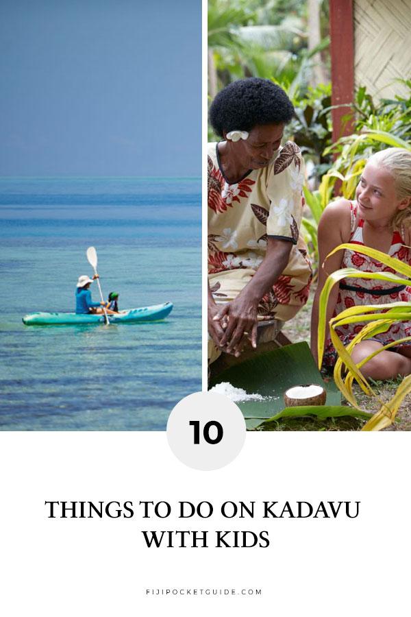 10 Things To Do on Kadavu with Kids