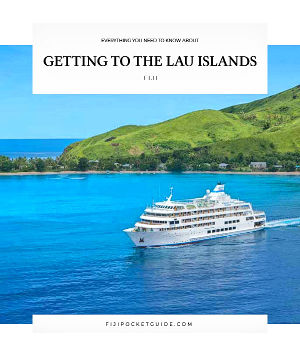 5 Ways to Get to the Lau Islands