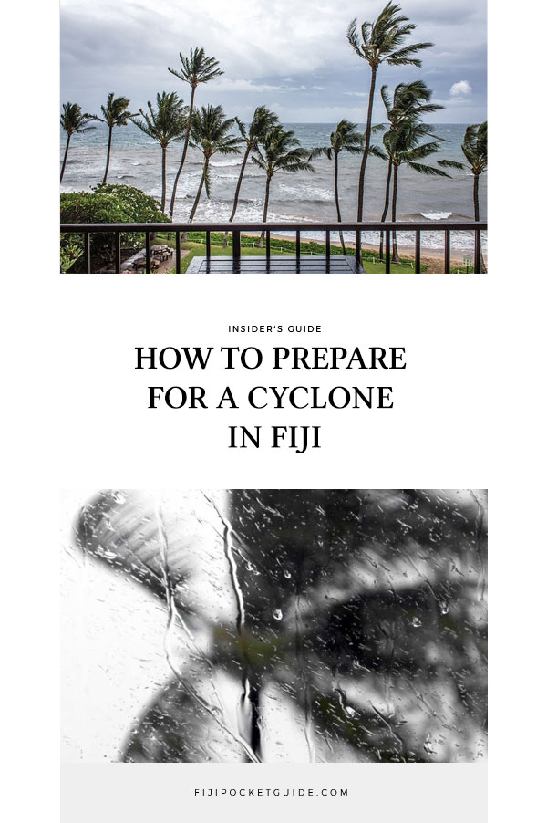 How to Prepare for a Cyclone in Fiji