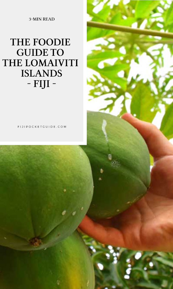 The Foodie Guide to the Lomaiviti Islands