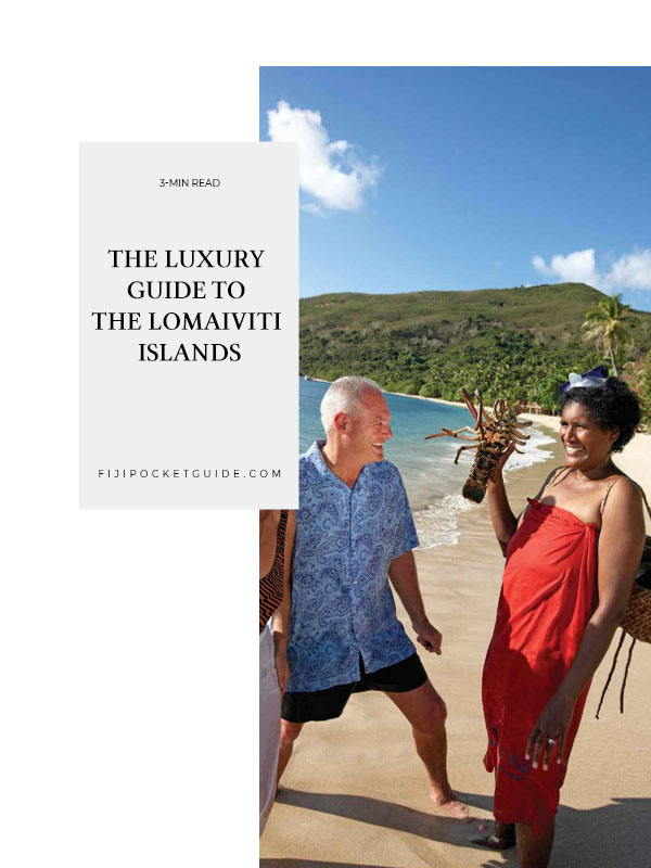The Luxury Guide to the Lomaiviti Islands