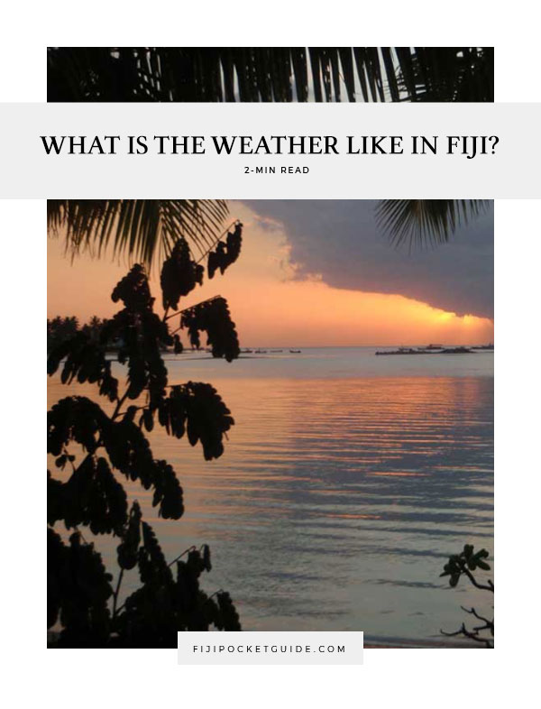 What is the Weather Like in Fiji?
